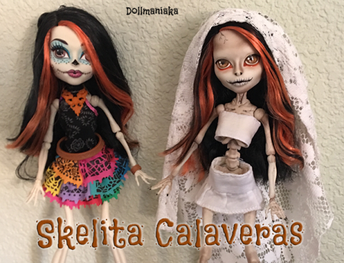 Skelita Calaveras Monster High repaint custom