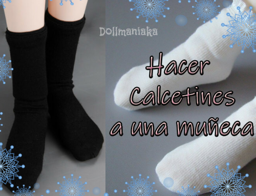 Cómo hacer calcetines a una muñeca o bjd